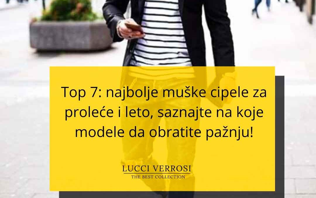 Top 7: najbolje muške cipele za proleće i leto, saznajte na koje modele da obratite pažnju